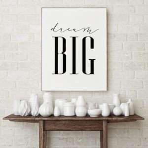 Regalo Dream Big Poster di MottosPrint