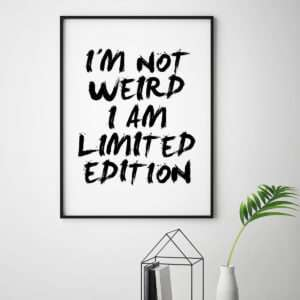 Regalo I Am Limited Edition Poster di MottosPrint