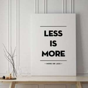 Regalo Less Is More Poster di MottosPrint